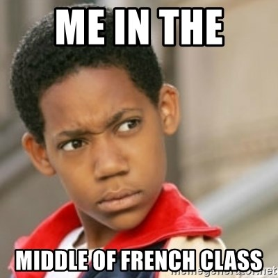 bivaloe - ME IN THE  MIDDLE OF FRENCH CLASS