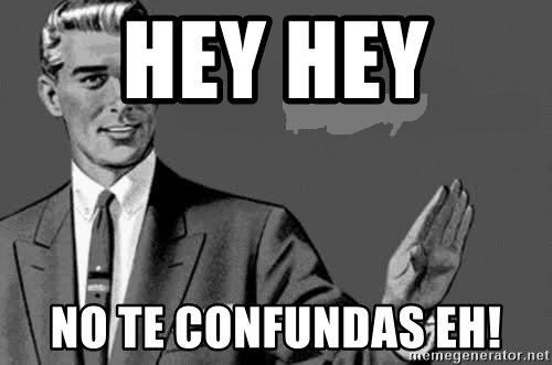 Correction Man  - HEY HEY  NO TE CONFUNDAS EH!