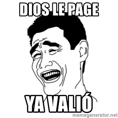 FU*CK THAT GUY - DIOS LE PAGE  YA VALIÓ