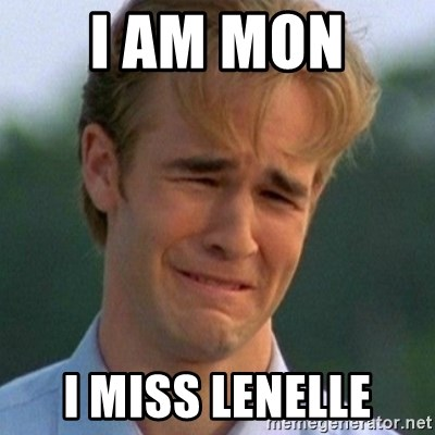 90s Problems - i am mon  i miss lenelle
