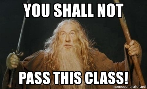 You shall not pass - YOU SHALL NOT PASS THIS CLASS!
