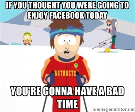 South Park Ski Teacher - If you Thought you were going to enjoy facebook today You're gonna have a bad time