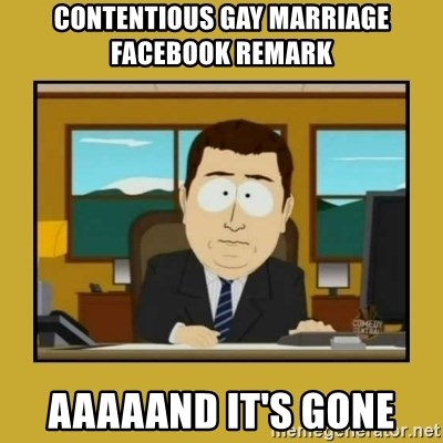 aaand its gone - contentious gay marriage facebook remark aaaaand it's gone