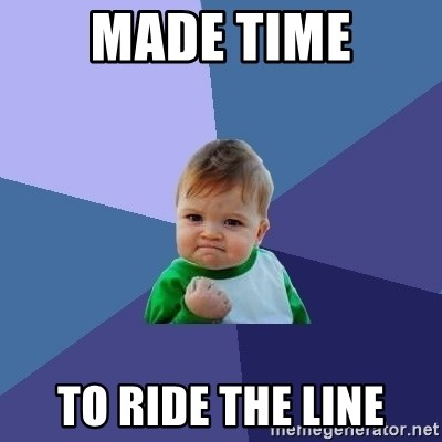 Success Kid - Made time to ride the line