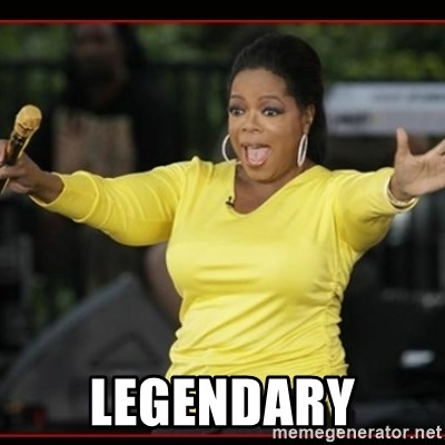 Overly-Excited Oprah!!!  -  Legendary
