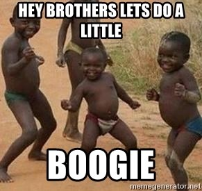 african children dancing - HEY BROTHERS LETS DO A LITTLE  BOOGIE