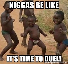 african children dancing - niggas be like  it's time to duel!