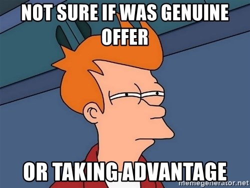Futurama Fry - NOT SURE IF WAS GENUINE OFFER OR TAKING ADVANTAGE