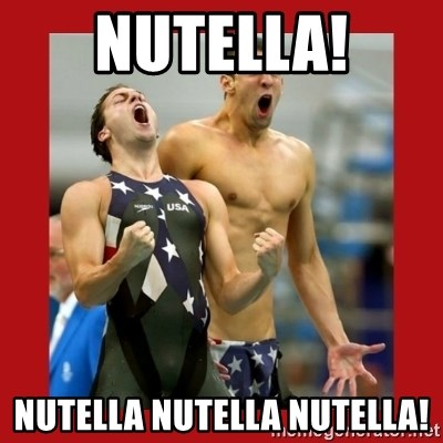 Ecstatic Michael Phelps - NUTELLA! NUTELLA NUTELLA NUTELLA!