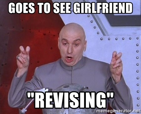 "Dr. Evil Air Quotes - GOES TO SEE GIRLFRIEND ""revising"""