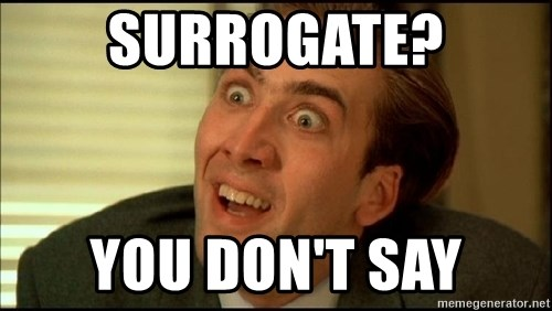 You Don't Say Nicholas Cage - Surrogate? You Don't Say