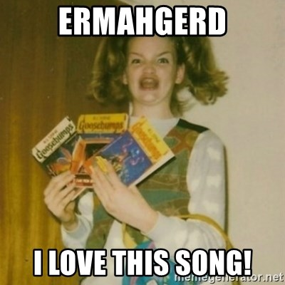 Goosebumps Girl Sings - ERmahgerd i love this song!