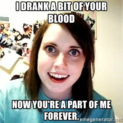 Overly Attached Girlfriend 2 - I drank a bit of your blood Now you're a part of me forever.
