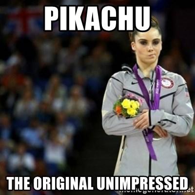 unimpressed McKayla Maroney 2 - Pikachu The original Unimpressed