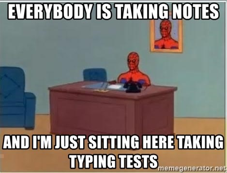 Spiderman Desk - everybody is taking notes and i'm just sitting here taking typing tests
