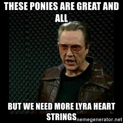 cowbell - THESE PONIES ARE GREAT AND ALL BUT WE NEED MORE LYRA HEART STRINGS