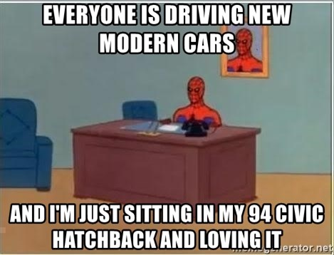 Spiderman Desk - Everyone is driving new modern cars and I'm just sitting in my 94 civic hatchback and loving it