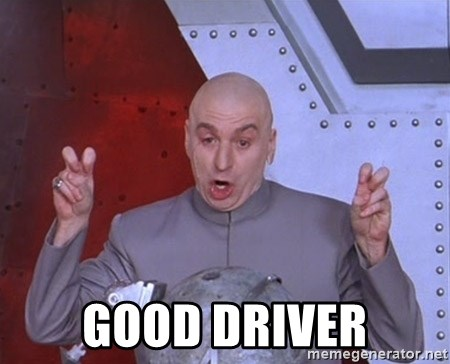 Dr. Evil Air Quotes -  Good driver