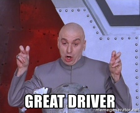 Dr. Evil Air Quotes -  Great driver