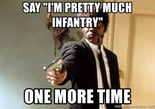 """Samuel L Jackson - say """"I'm pretty much infantry"""" one more time"""