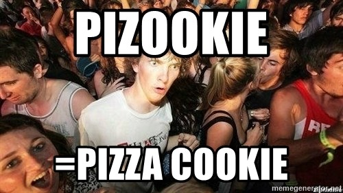 -Sudden Clarity Clarence - Pizookie =pizza cookie