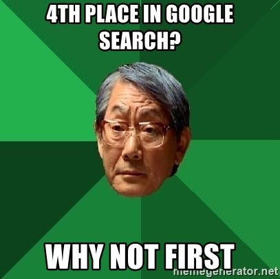 High Expectations Asian Father - 4th place in google search? Why not first