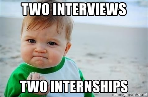 fist pump baby - Two INterviews Two internships