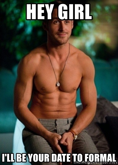 Shirtless Ryan Gosling - Hey girl I'll be your date to formal