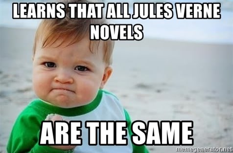 fist pump baby - learns that all jules verne novels are the same