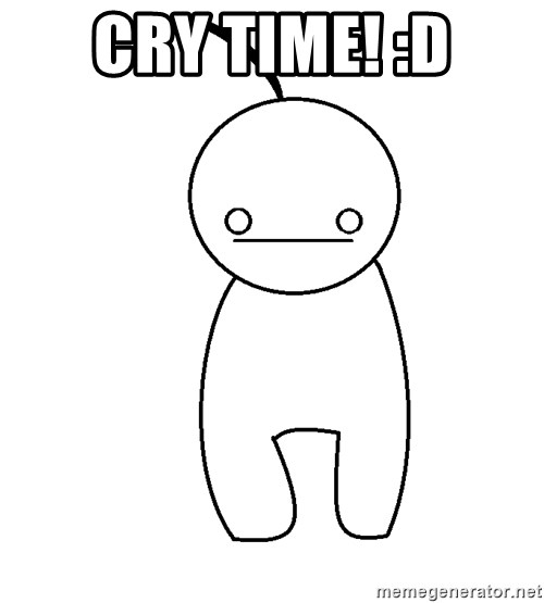 Cryaotic - Cry time! :D