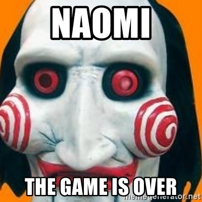 Jigsaw from saw evil - Naomi the game is over