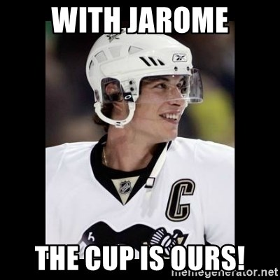 sidney crosby - With jaRome The cup is ours!