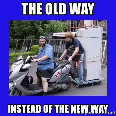 Motorfezzie - THE OLD WAY INSTEAD OF THE NEW WAY