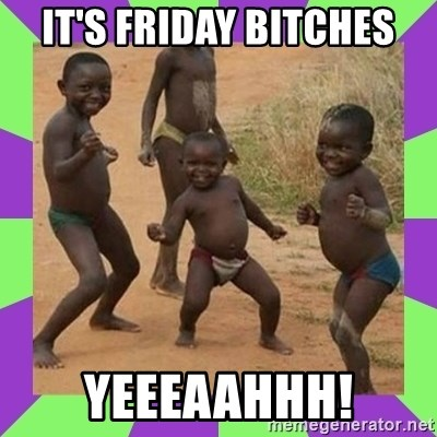 african kids dancing - IT'S FRIDAY BITCHES YEEEAAHHH!