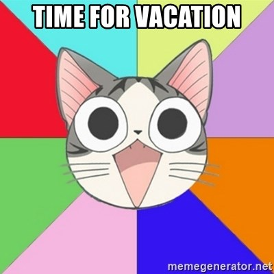 Nya Typical Anime Fans  - TIME FOR VACATION