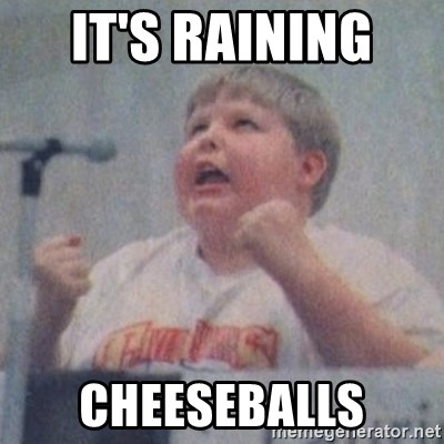 The Fotographing Fat Kid  - IT'S RAINING  CHEESEBALLS
