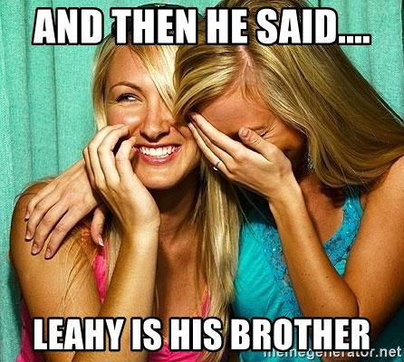 Laughing Whores - AND THEN HE SAID.... LEAHY IS HIS BROTHER