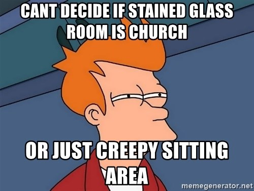 Futurama Fry - CANT DECIDE IF STAINED GLASS ROOM IS CHURCH OR JUST CREEPY SITTING AREA