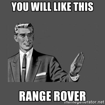 Grammar Guy - YOU WILL LIKE THIS RANGE ROVER