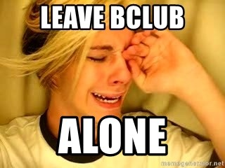 leave britney alone - Leave bclub alone