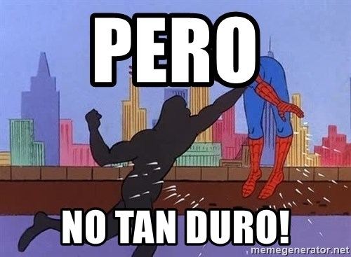 crotch punch spiderman - PERO  NO TAN DURO!