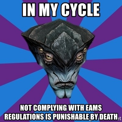 Javik the Prothean - In my cycle not complying with eams regulations is punishable by death