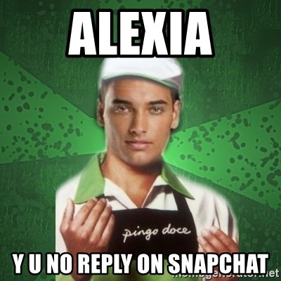 Caixas SS3 - ALEXIA Y U NO REPLY ON SNAPCHAT