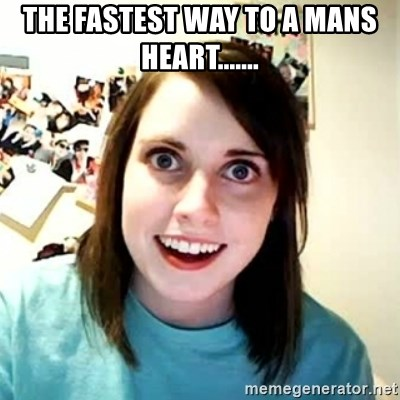 Overly Attached Girlfriend 2 - THE FASTEST WAY TO A MANS HEART.......