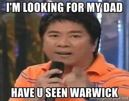 willie revillame you dont do that to me - I'M LOOKING FOR MY DAD  HAVE U SEEN WARWICK