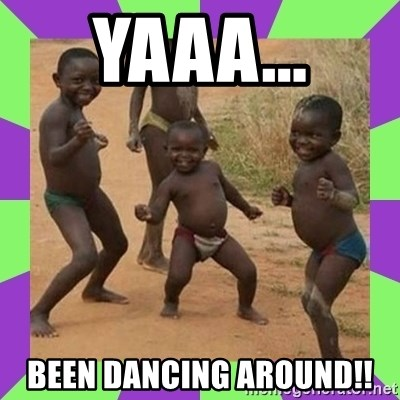 african kids dancing - YAAA... BEEN DANCING AROUND!!