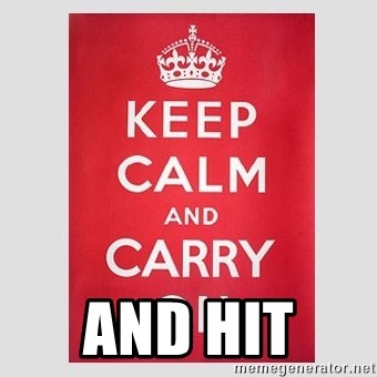 Keep Calm -  ANd Hit