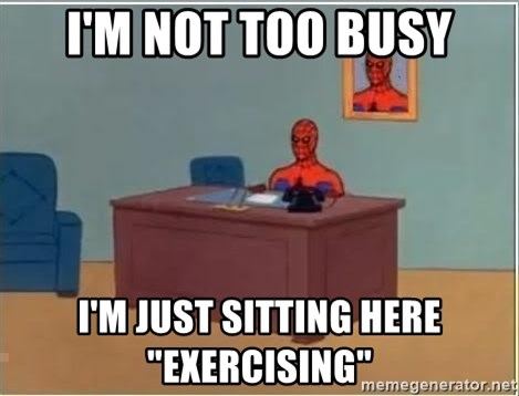 "spiderman masterbating - I'm not too busy I'm just sitting here ""exercising"""