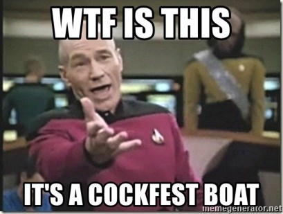 star trek wtf - wtf is this it's a cockfest boat