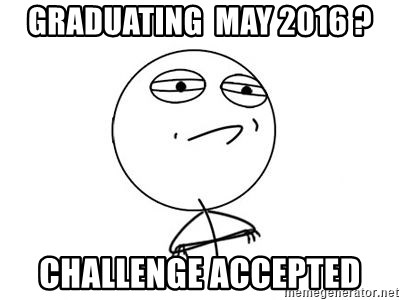 Challenge Accepted HD 1 - GraduaTING  May 2016 ? CHALLENGE ACCEPTED